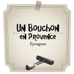 Restaurant Un bouchon en Provence à Eyragues